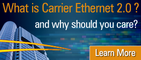 Carrier Ethernet 2.0 On-Demand Webinar