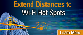 Extend Distances to Wi-Fi Hot Spots