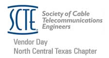 SCTE Vendor Day – North Central Texas Chapter